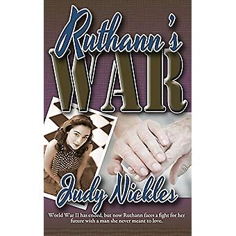 Ruthann's War by Judy Nickles - 9781509211401 Book