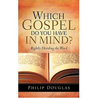 Which Gospel Do You Have in Mind? by Philip Douglas - 9781594679919 B