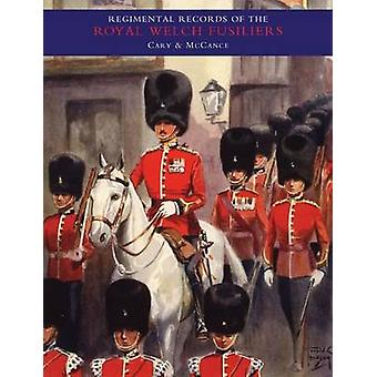 Regimental Records of the Royal Welch Fusiliers - v. 2 by A.D.L. Cary