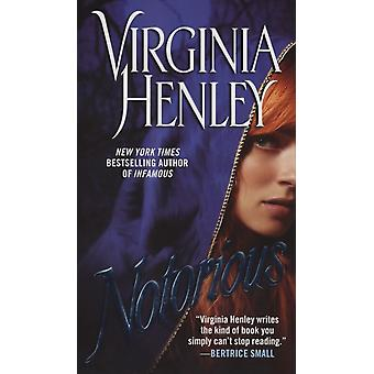 Notorious by Virginia Henley
