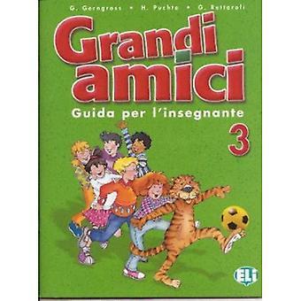 Grandi Amici: Guida per l'insegnante 3