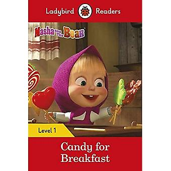 Masha and the Bear: Candy for Breakfast - Ladybird Readers Level 1 (Ladybird Readers)
