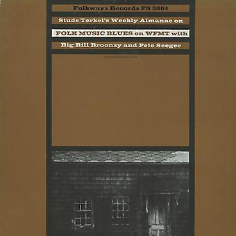 Terkel/Big Ball Broonzy/Seeger - Studs Terkel's Weekly Almanac: Radio Programme No. [CD] USA import