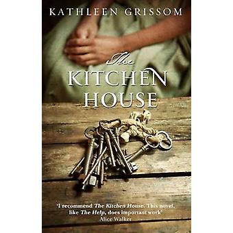 The Kitchen House by Kathleen Grissom - 9780552779128 Book