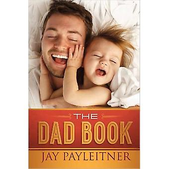 Il libro di Papa ' - The Ultimate Survival Guide by Jay Payleitner - 9780736