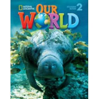 Nostro mondo 2 - inglese britannico - libro dello studente da Gabrielle Pritchard-