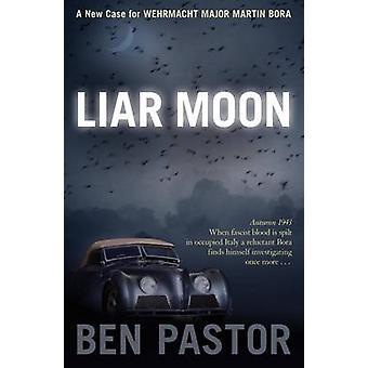 Liar Moon by Ben Pastor - 9781904738824 Book