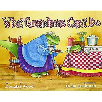 Vad Grandmas inte kan göra