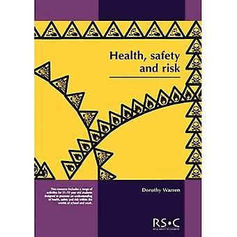 Gezondheid, veiligheid en risico: op zoek na elkaar op School en in de wereld van werk