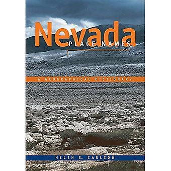 Noms de lieux de Nevada: Un dictionnaire géographique