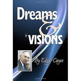 Dreams and Visions