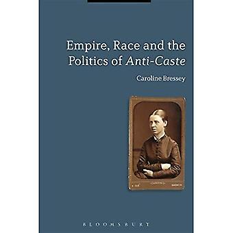 Império, a raça e a política de anti-casta