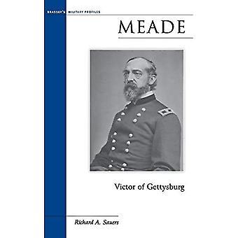 Meade: Victor of Gettysburg