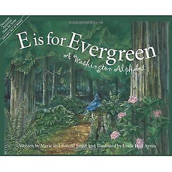E Is voor Evergreen: een Washington alfabet (Ontdek Amerika per staat)