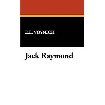 Jack Raymond door Voynich & Ethel Lillian