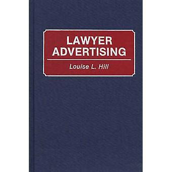 Advokat reklam av Hill & Louise L.
