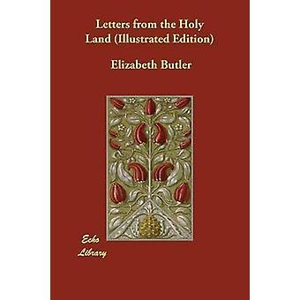 Lettere dalla Terra Santa illustrato edizione di Butler & Elizabeth
