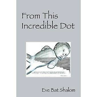 Van dit ongelooflijke Dot door Shalom & Eve vleermuis