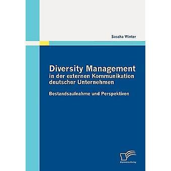 Diversity-Management in der Externen Kommunikation Deutscher Unternehmen von Winter & Sascha