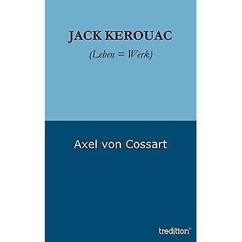 Jack Kerouac door Von Cossart & Axel