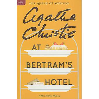 At Bertram's Hotel by Agatha Christie - 9780062073693 Book