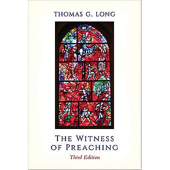 The Witness of Preaching by Thomas G. Long - 9780664261429 Book