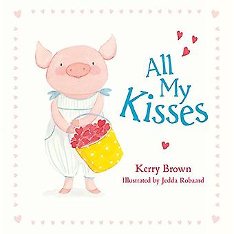 All My Kisses by Kerry Brown - 9780733332722 Book
