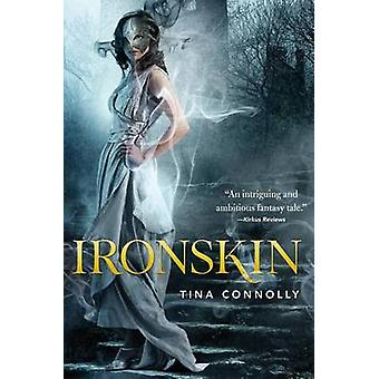 Ironskin by Tina Connolly - 9780765330611 Book