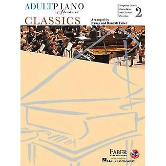 Adult Piano Adventures Classics Book 2 (Piano) by Nancy Faber - 97816
