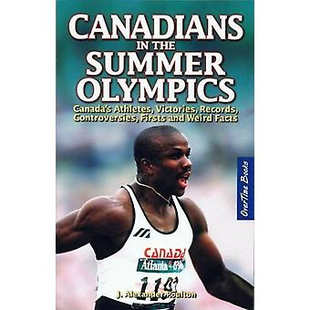 Canadians in the Summer Olympics - Canadas Athletes - Victories - Reco