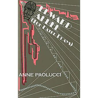 Edward Albee - The Later Plays by Anne Paolucci - 9781935191704 Book