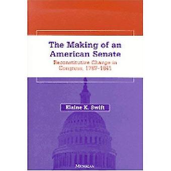 Yhdysvaltain senaatti tekee: Reconstitutive muutos kongressissa, 1787-1841