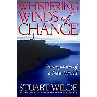Whispering winds of change 9781401915742