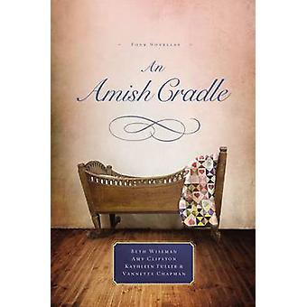 Un berceau Amish par Wiseman et Beth