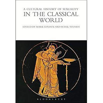 Una historia cultural de la sexualidad en el mundo clásico (Serie de Historias Culturales)