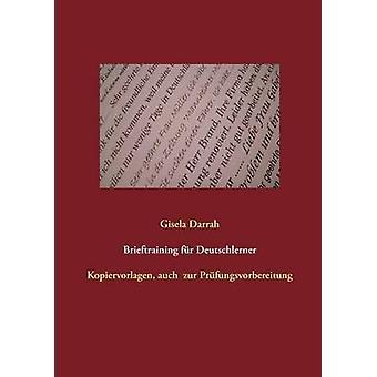 Brieftraining fr Deutschlerner av Darrah & Gisela