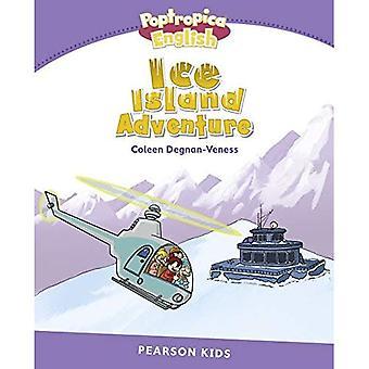 Niveau 5: Île de glace Poptropica anglais aventure (Pearson anglais enfants lecteurs)