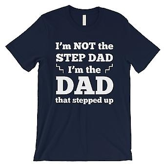 Step Dad Stepped Up Mens Navy Respected Understanding Dad Shirt