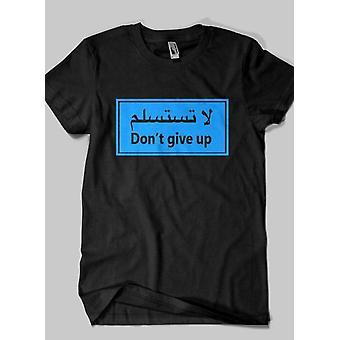N'abandonnez pas islamique moitié manches t-shirt