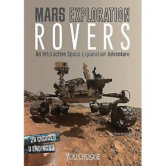 Mars Exploration Rovers An Interactive Space Exploration Adventure par Steve Kortenkamp