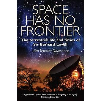Space Has No Frontier by BromelyDavenport & John