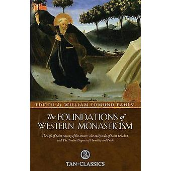 Foundations of Western Monasticism by Saint Athanasius