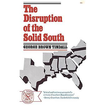 The Disruption of the Solid South by Tindall & George Brown