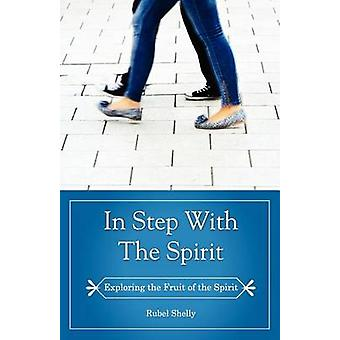In Step with the Spirit by Shelly & Rubel