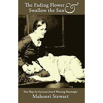 The Fading Flower and Swallow the Sun by Stewart & Mahonri
