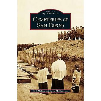 Cemeteries of San Diego by Mallios & Seth