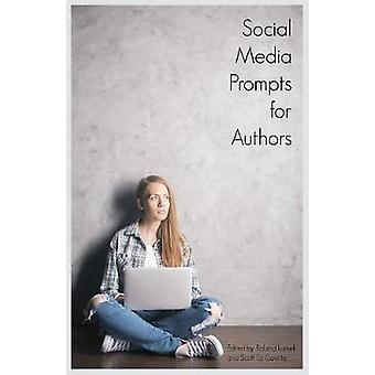 Social Media Prompts for Authors 400 Prompts for Authors For Blogs Facebook and Twitter by BuzzTrace