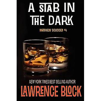 A Stab in the Dark by Block & Lawrence
