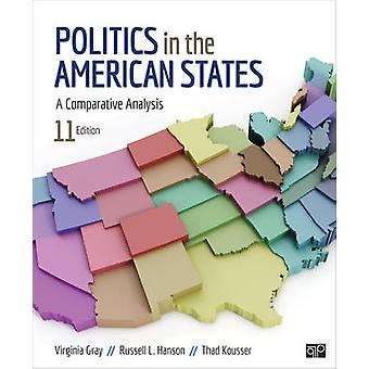 Politics in the American States A Comparative Analysis by Gray & Virginia