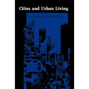 Cities and Urban Living by Mark Baldassare - 9780231055031 Book